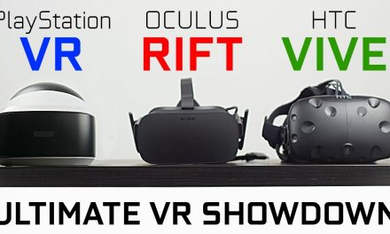 PlayStation VR vs Oculus Rift vs HTC Vive – Which One is Best?
