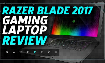 Razer Blade 2017 Gaming Laptop Review