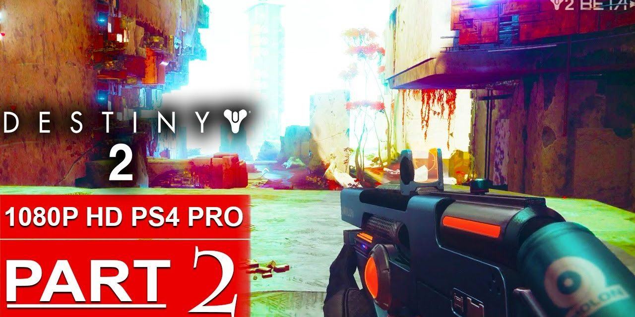 DESTINY 2 Gameplay Walkthrough Part 2 The Inverted Spire Strike [1080p HD PS4 PRO] – No Commentary