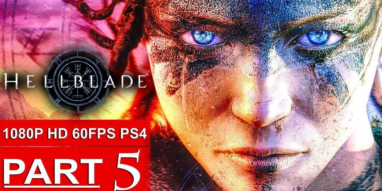 HELLBLADE SENUA'S SACRIFICE Gameplay Walkthrough Part 5 [1080p HD 60FPS PS4 PRO] – No Commentary