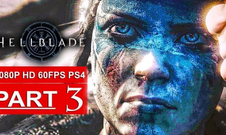 HELLBLADE SENUA'S SACRIFICE Gameplay Walkthrough Part 3 [1080p HD 60FPS PS4 PRO] – No Commentary