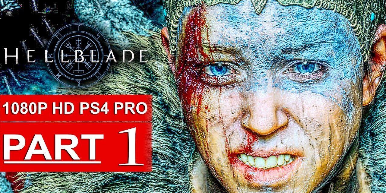 HELLBLADE SENUA'S SACRIFICE Gameplay Walkthrough Part 1 [1080p HD PS4 PRO] – No Commentary