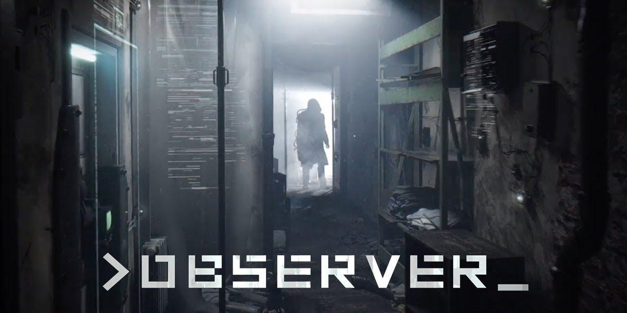 Observer Review – The Final Verdict