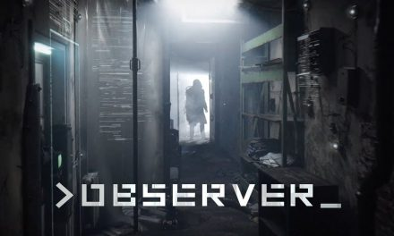 Observer Review – The Final Verdict