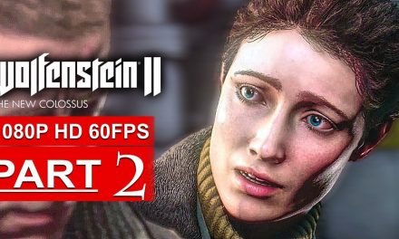 WOLFENSTEIN 2 THE NEW COLOSSUS Gameplay Walkthrough Part 2 [1080p HD 60FPS PS4 PRO] – No Commentary